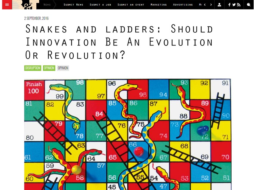 Snakes and ladders: Should Innovation Be An Evolution Or Revolution?