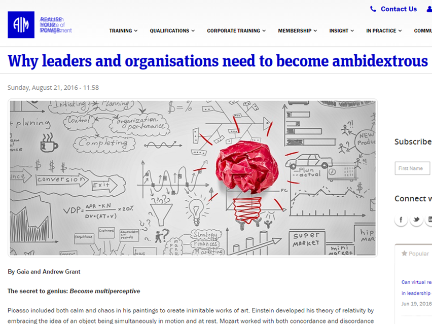"Why Leaders And Organisations Need To Become ""Ambidextrous"""